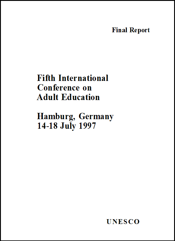 5th International Conference on Adult Education; Hamburg, Germany; 1997: final report