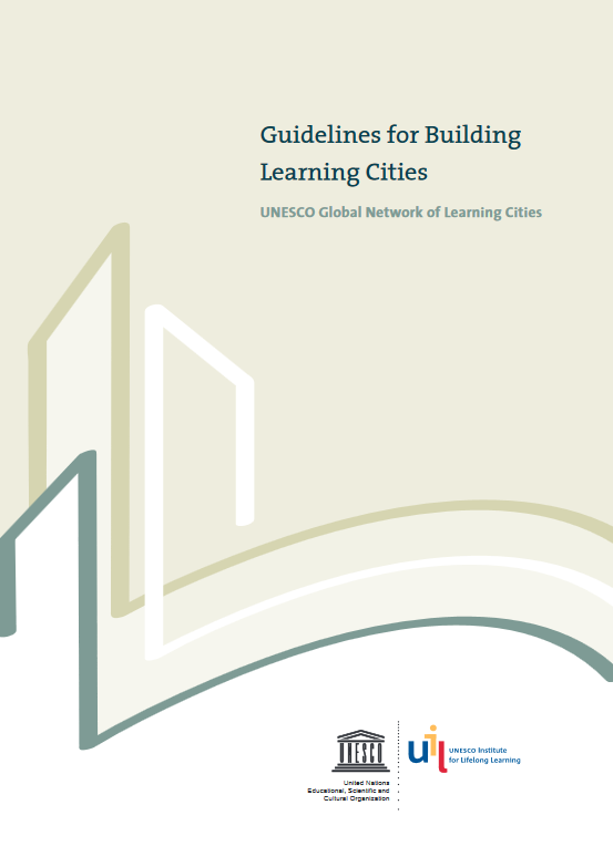 Guidelines for Building Learning Cities