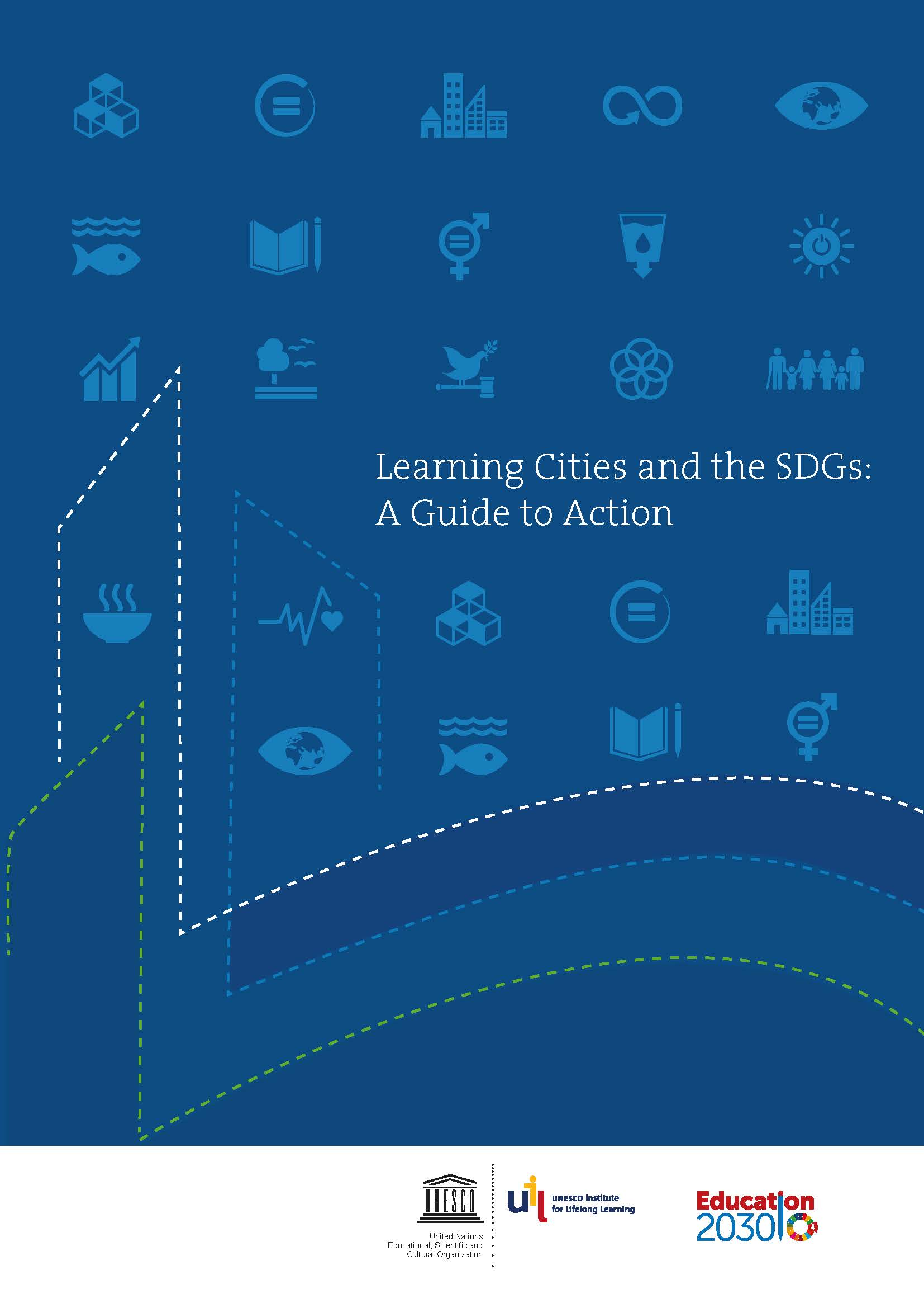 Learning Cities and the SDGs: A Guide to Action