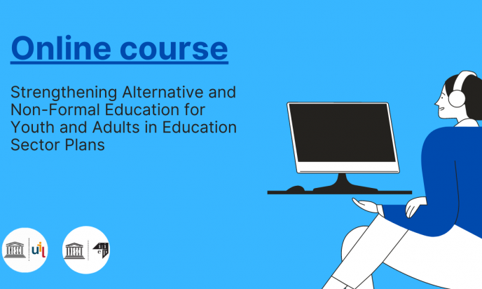 UIL and IIEP launch an online course on 'Strengthening Alternative and Non-Formal Education for Youth and